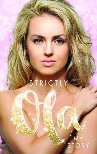 Strictly Ola: My Story Written by Ola Jordan