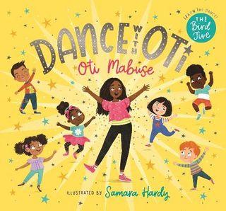 Dance with Otti by Otti Mapuz, with illustrations by Samara Hardy