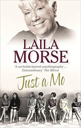 Just Mo: My story Layla Morse