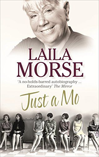 Just Mo: My story Layla Morse