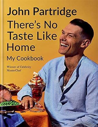 There is no taste like John Partridge's home