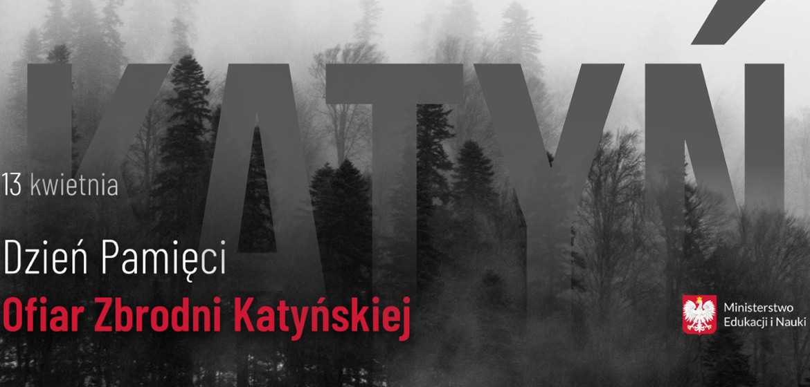 Day commemorating the Katyn massacre - Ministry of Education and Science